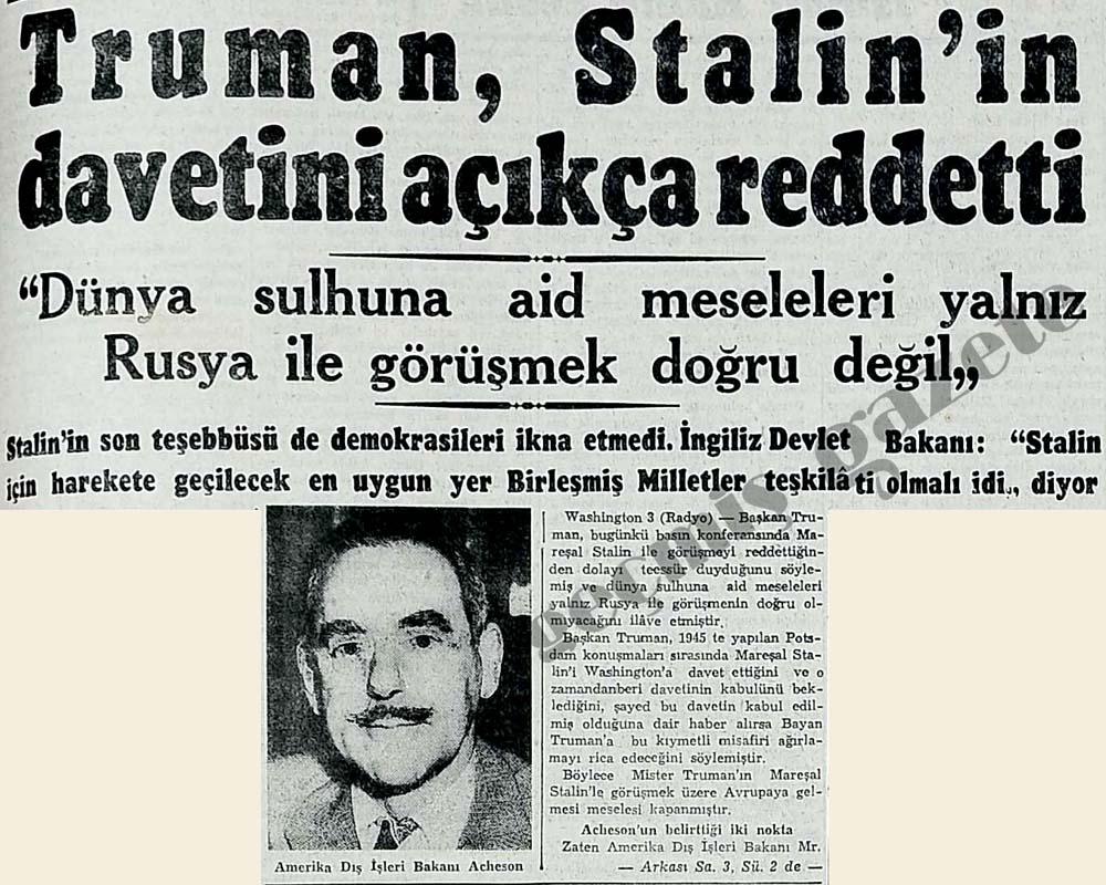 Truman, Stalin'in davetini açıkça reddetti