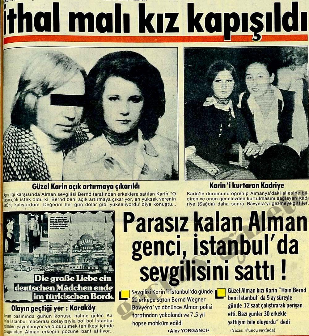 Parasız kalan Alman genci, İstanbul'da sevgilisini sattı!