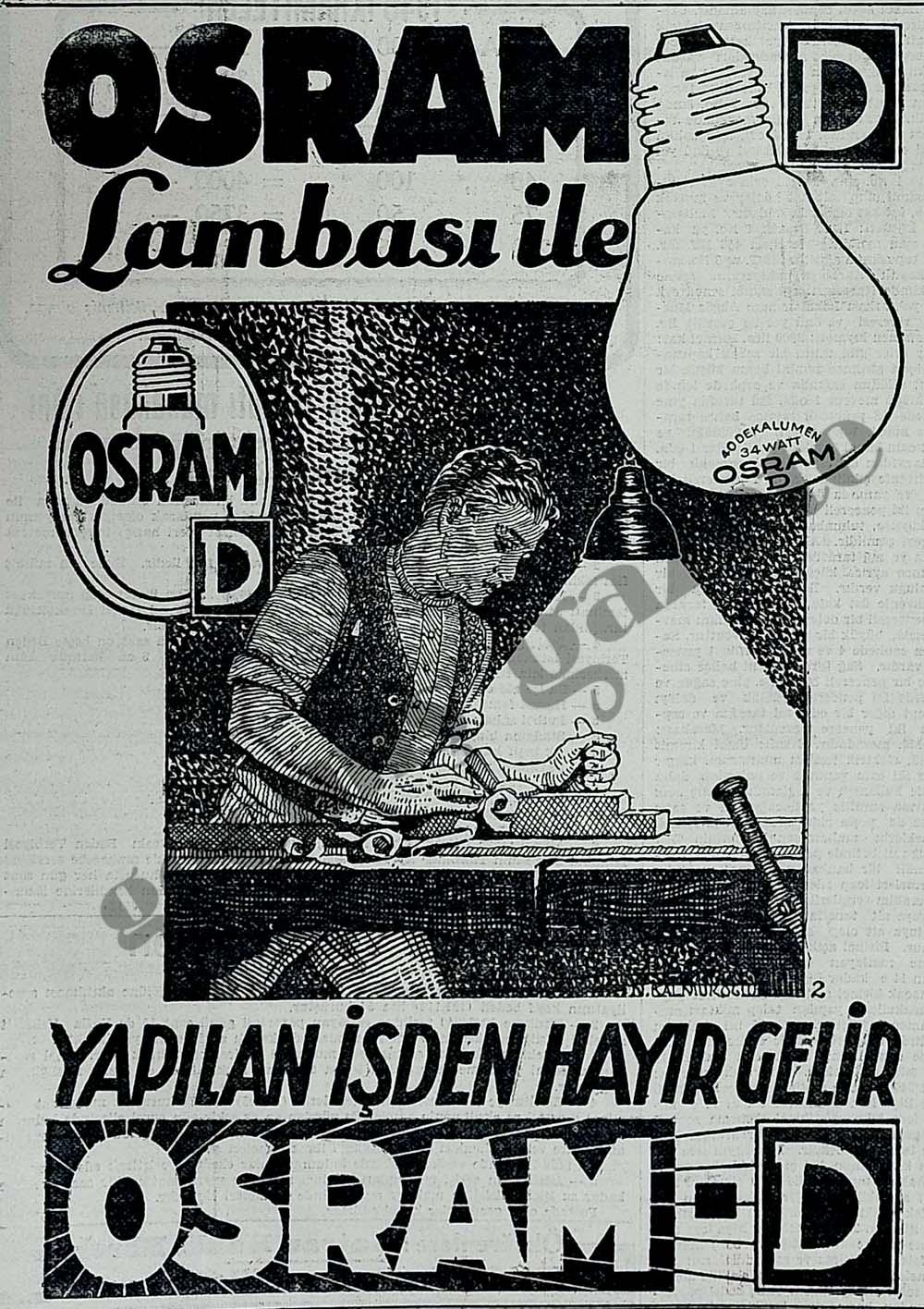 Osram-D Lambası ile yapılan işten hayır gelir