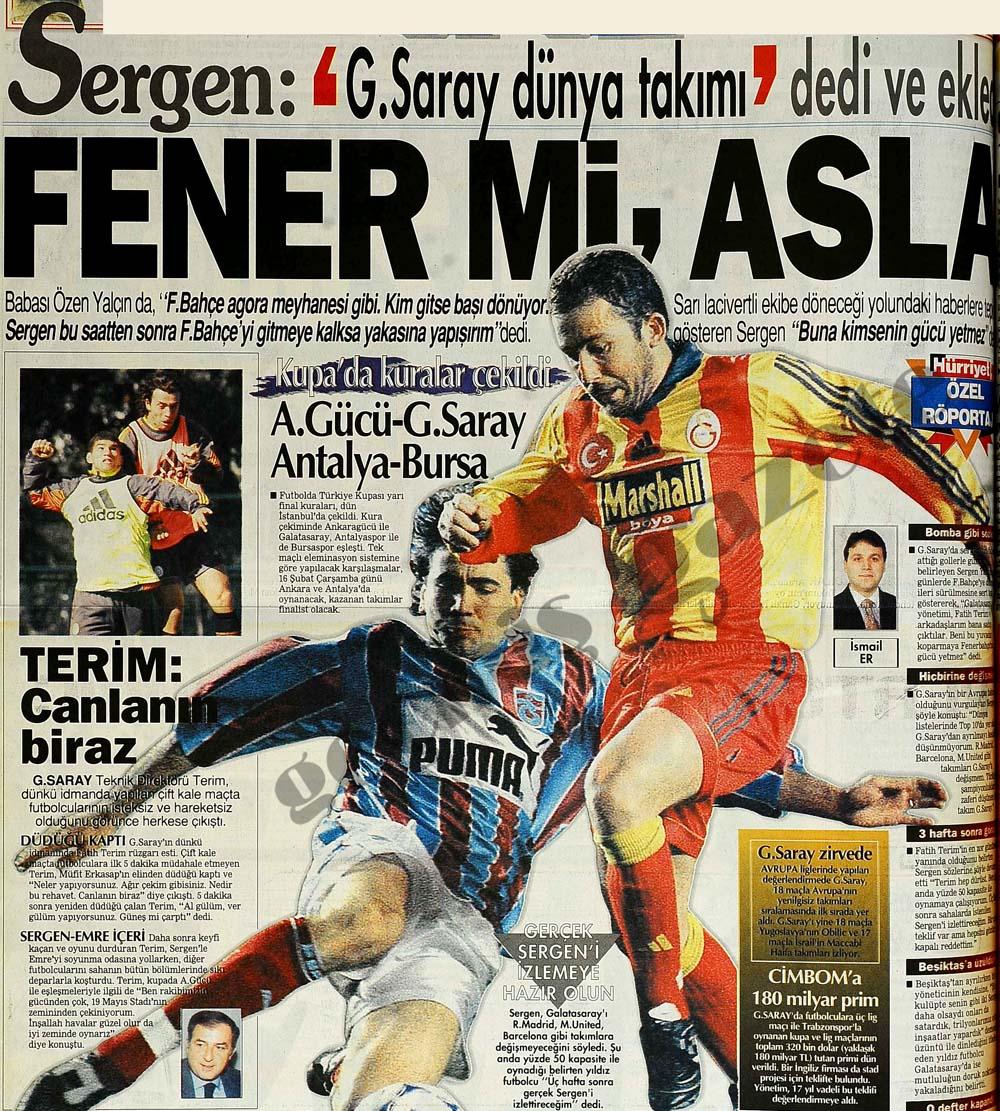 """Sergen: """"G.Saray dünya takımı' dedi ve ekledi Fener mi, Asla"""