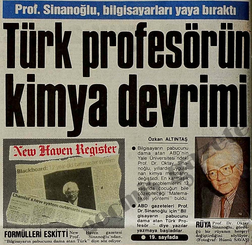 Prof. Oktay Sinanoğlu, bilgisayarları yaya bıraktı