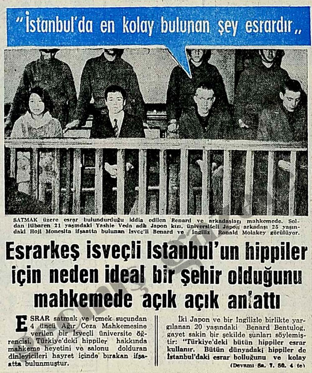 """""""İstanbul'da en kolay bulunan şey esrardır"""""""