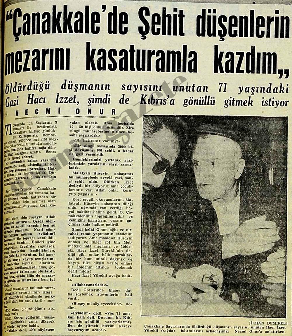 """""""Çanakkale'de Şehit düşenlerin mezarını kasaturamla kazdım"""""""