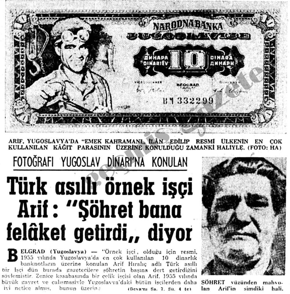 Fotoğrafı Yugoslav Dinarı'na konulan Türk asıllı örnek işçi Arif