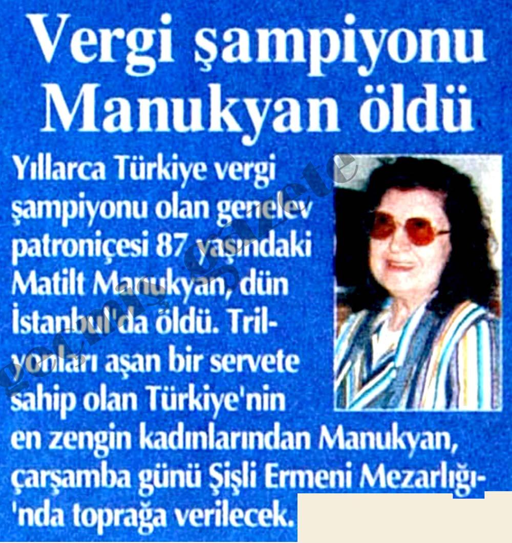 Vergi şampiyonu Matilt Manukyan öldü