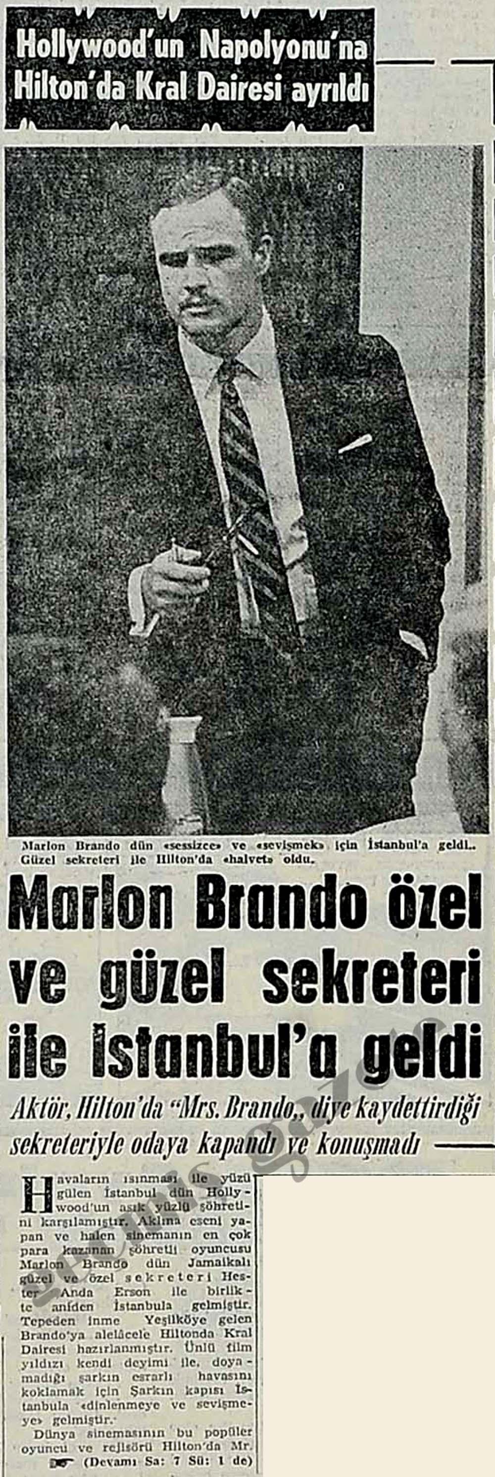 Marlon Brando özel ve güzel sekreteri ile İstanbul'a geldi