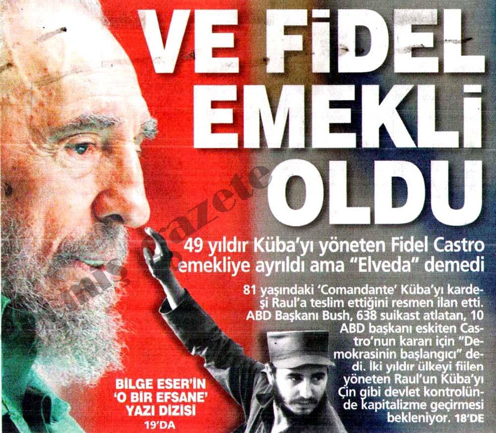 Ve Fidel emekli oldu