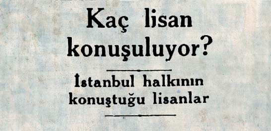 İstanbul halkının konuştuğu lisanlar