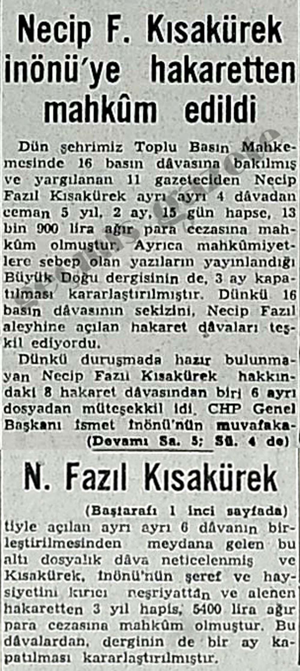 Necip F. Kısakürek İnönü'ye hakaretten mahkum edildi