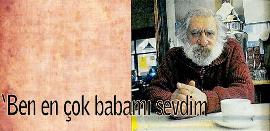 """Can Yücel """"Türkçeye hakimiyet bana ondan miras"""""""