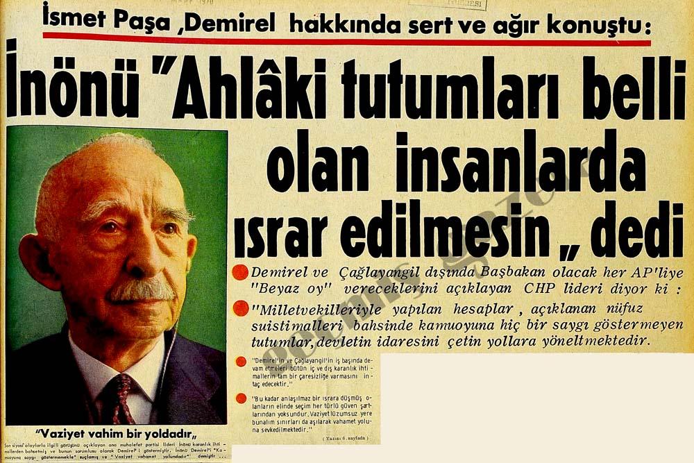 İsmet Paşa, Demirel hakkında sert ve ağır konuştu: