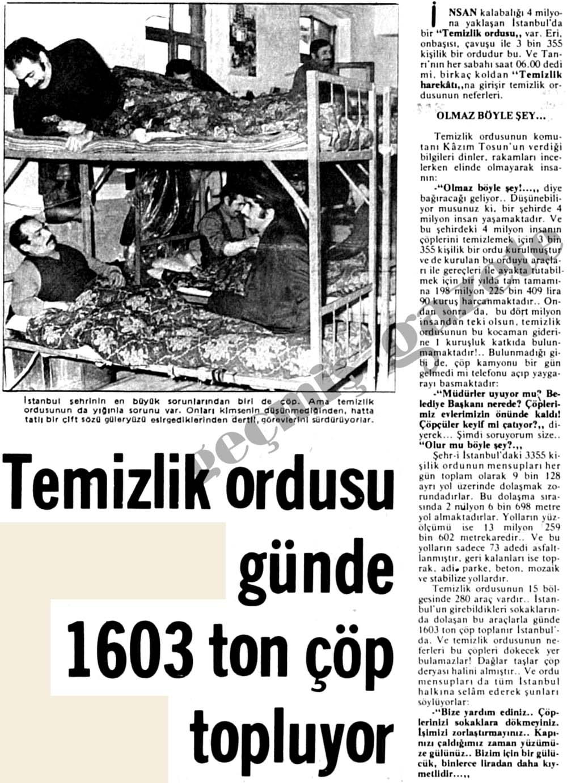 Temizlik ordusu günde 1603 ton çöp topluyor