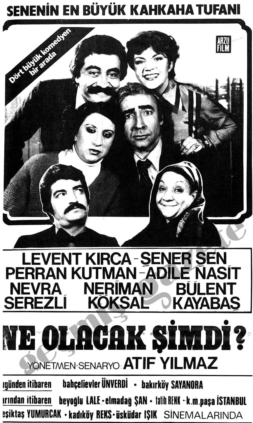 Ne Olacak Şimdi (1979) Levent Kırca - Nevra Serezli - Şener Şen - Perran  Kutman