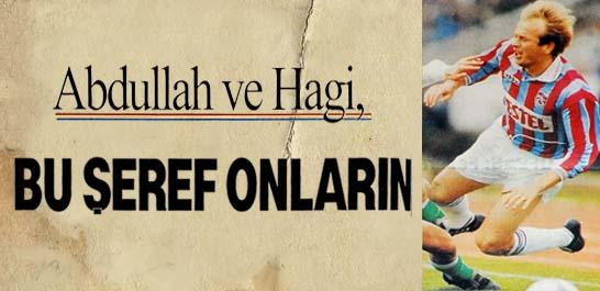 Abdullah ve Hagi, dünyanın en iyi 84 futbolcusu arasına girdi