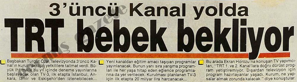3'üncü Kanal yolda TRT bebek bekliyor