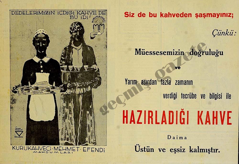 Dedelerimizin içdigi kahve de bu idi Kurukahveci Mehmet Efendi