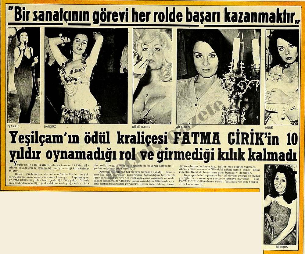 Fatma Girik'in 10 yıldır oynamadığı rol ve girmediği kılık kalmadı