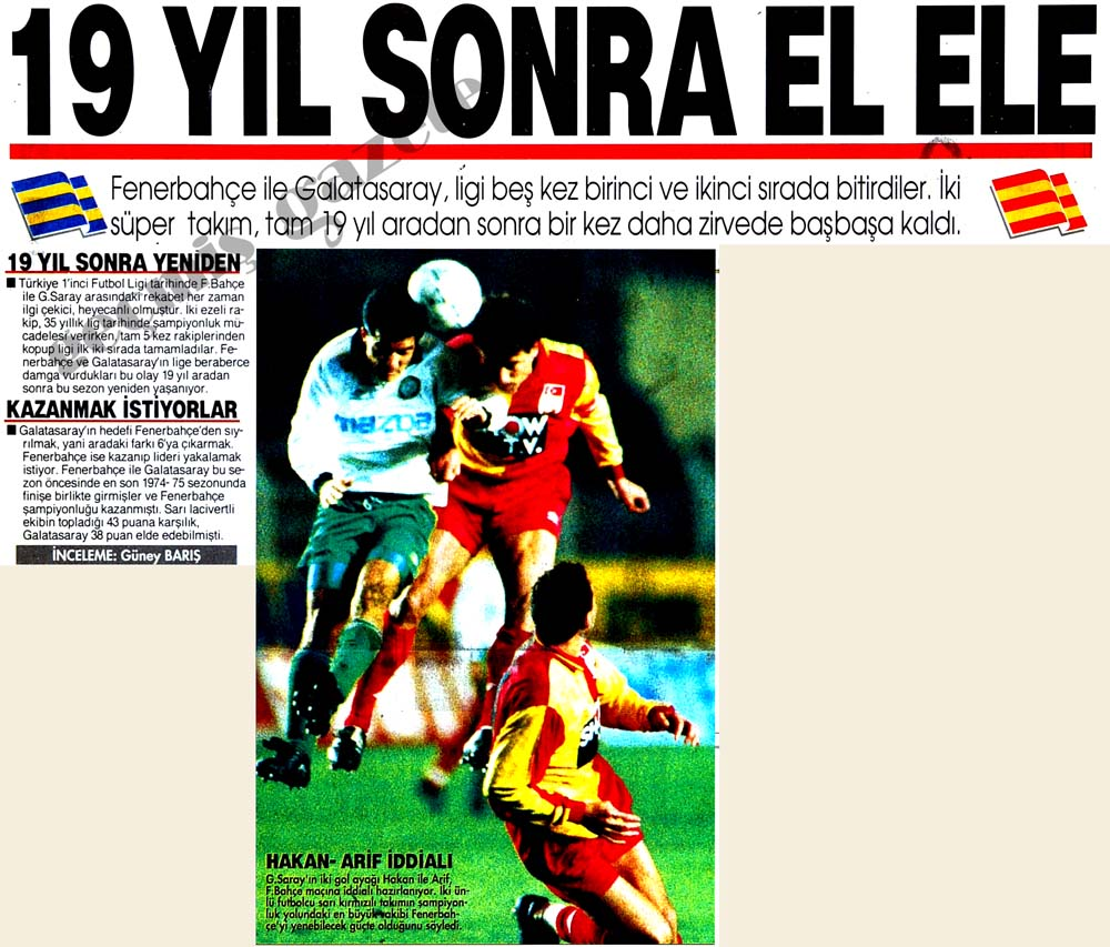 Fenerbahçe ile Galatasaray, 19 yıl aradan sonra zirvede başbaşa kaldı