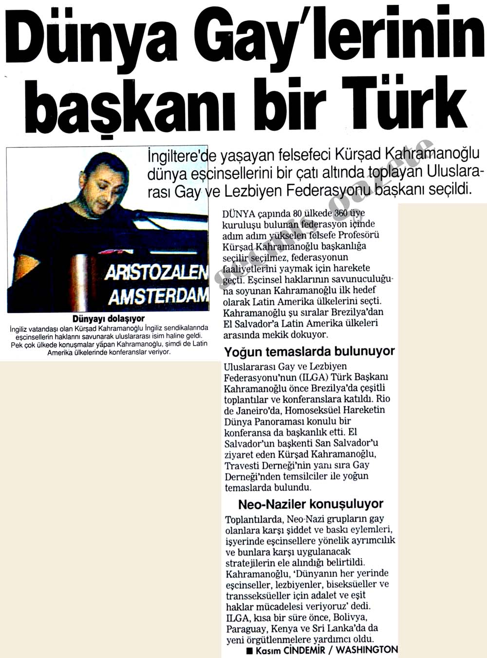 Dünya Gay'lerinin başkanı bir Türk