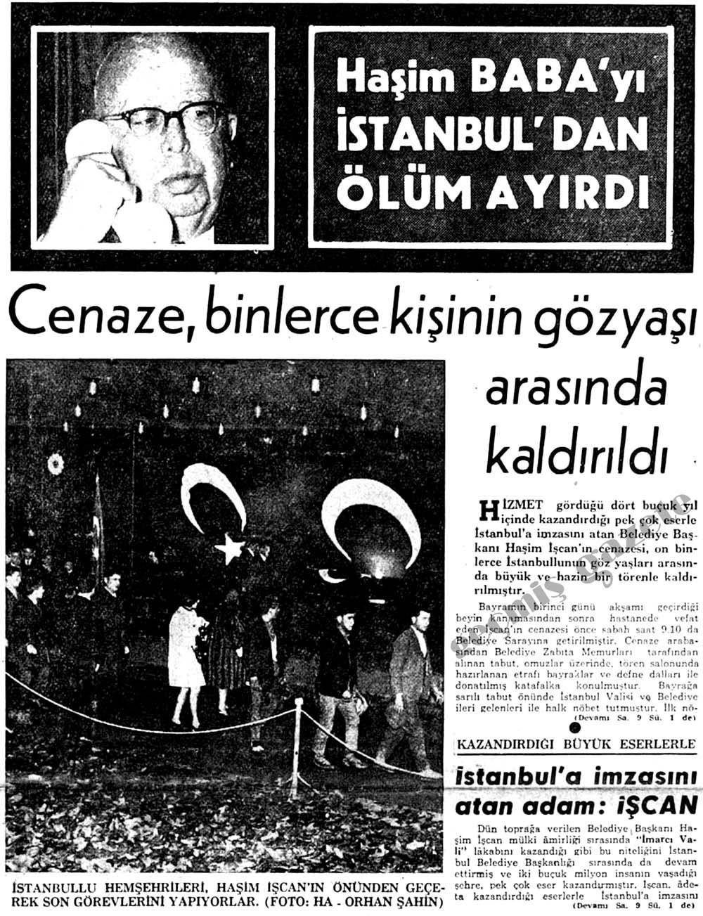 Haşim BABA'yı İstanbul'dan ölüm ayırdı
