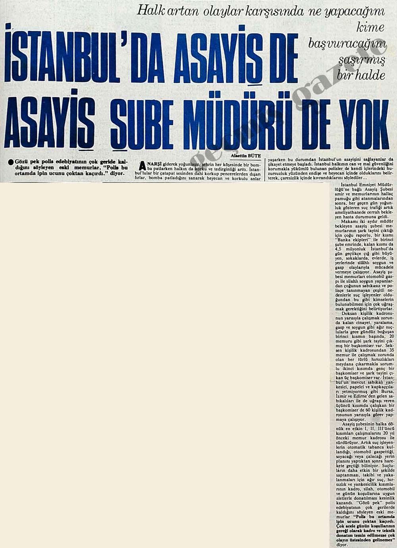 İstanbul'da asayiş de asayiş şube müdürü de yok