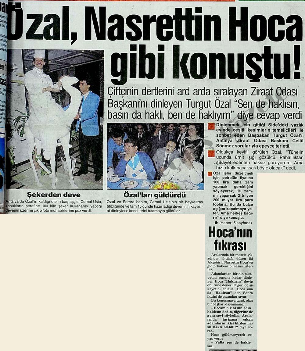 Özal, Nasrettin Hoca gibi konuştu!