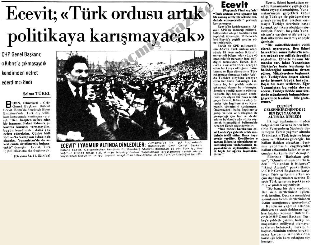 """Ecevit; """"Türk ordusu artık politikaya karışmayacak"""""""