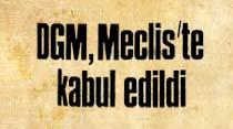 DGM, Meclis'te kabul edildi 8 ilde Güvenlik Mahkemesi kurulacak