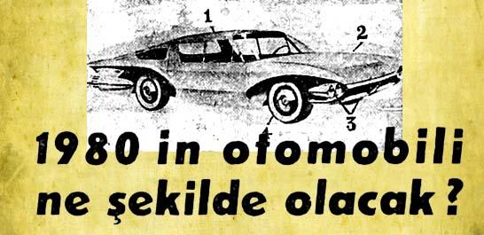 20 sene sonra yapılacak olan otomobil hakkında kehanetler