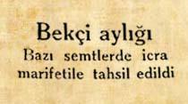 Bekçi aylığı bazı semtlerde icra marifetile tahsil edildi