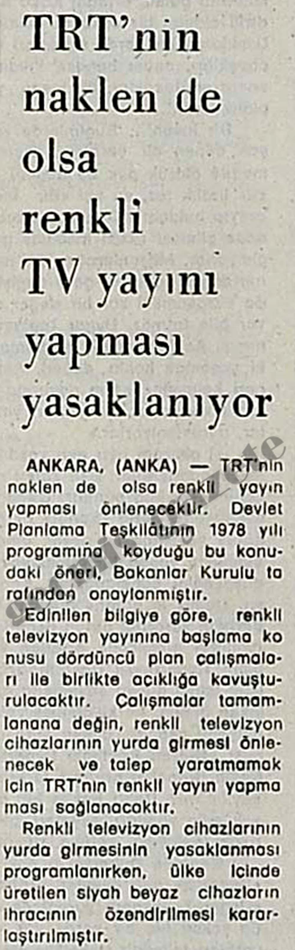 TRT'nin naklen de olsa renkli TV yayını yapması yasaklanıyor