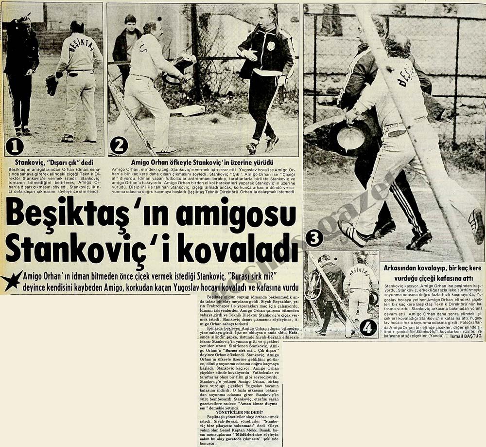 Beşiktaş'ın amigosu Stankoviç'i kovaladı