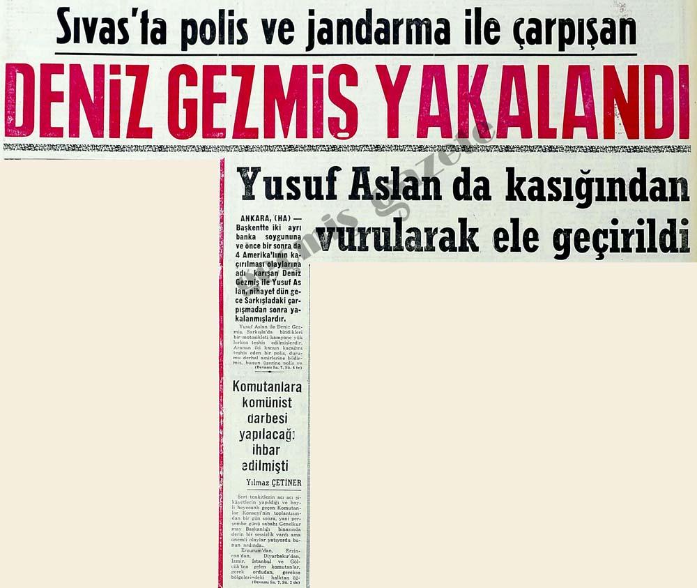 Sıvas'ta polis ve jandarma ile çarpışan Deniz Gezmiş yakalandı
