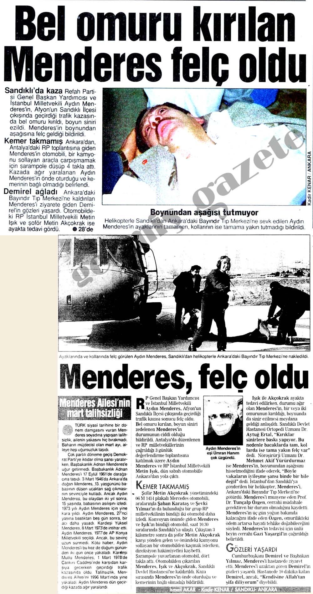 Bel omuru kırılan Menderes felç oldu