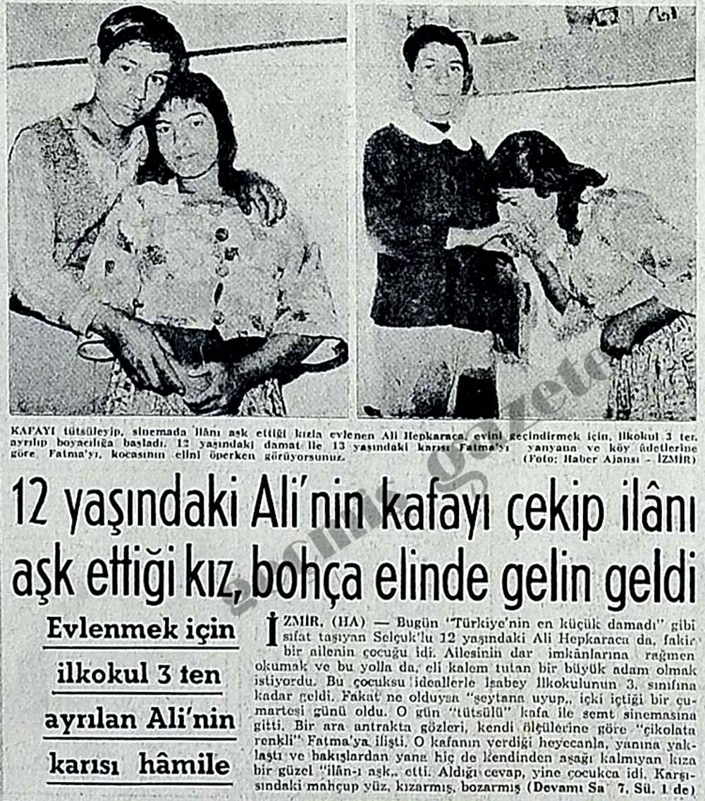 12 yaşındaki Ali'nin kafayı çekip ilanı aşk ettiği kız, bohça elinde gelin geldi