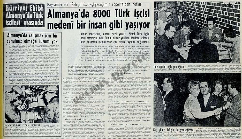 Almanya'da 8000 Türk işçisi medeni bir insan gibi yaşıyor
