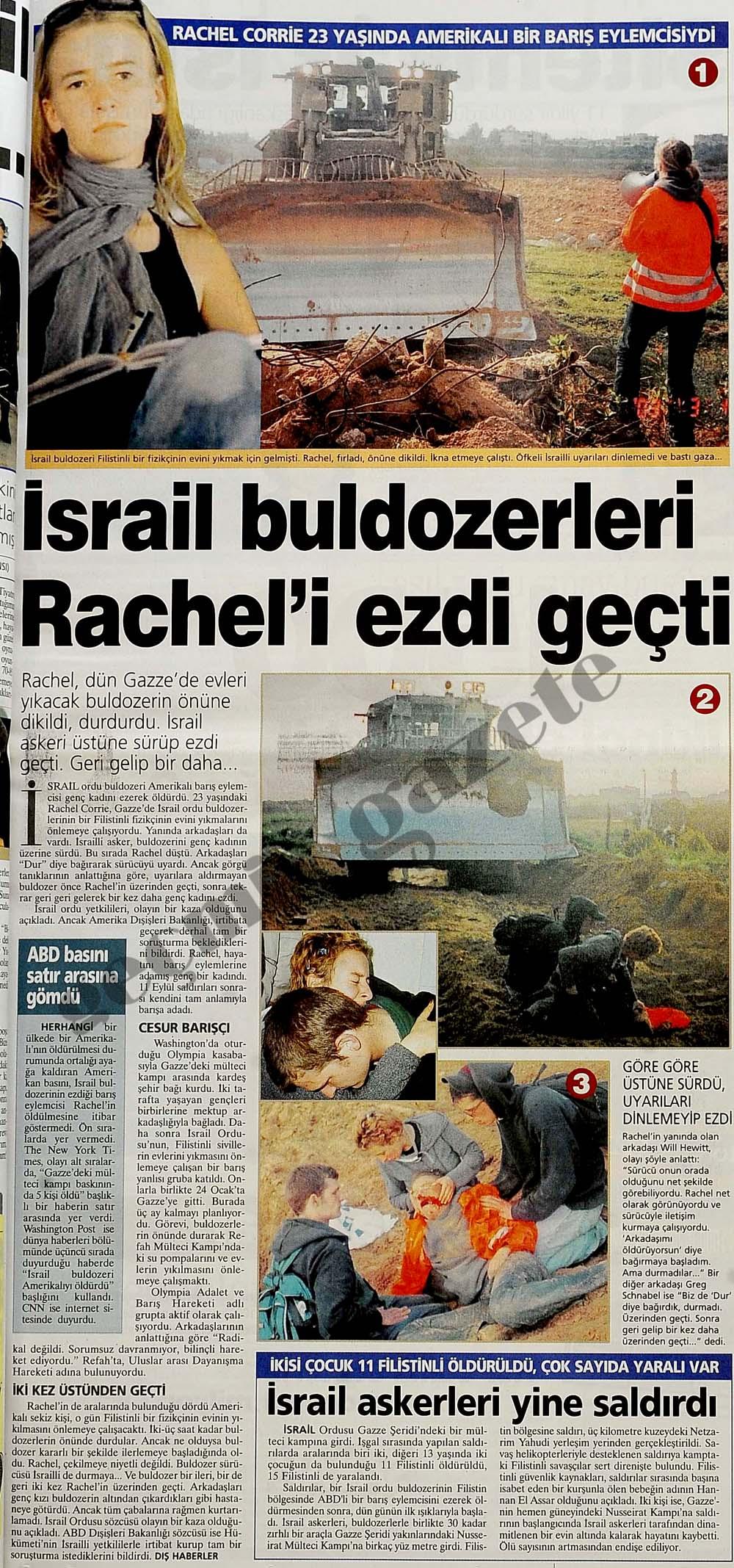 İsrail buldozerleri Rachel'i ezdi geçti
