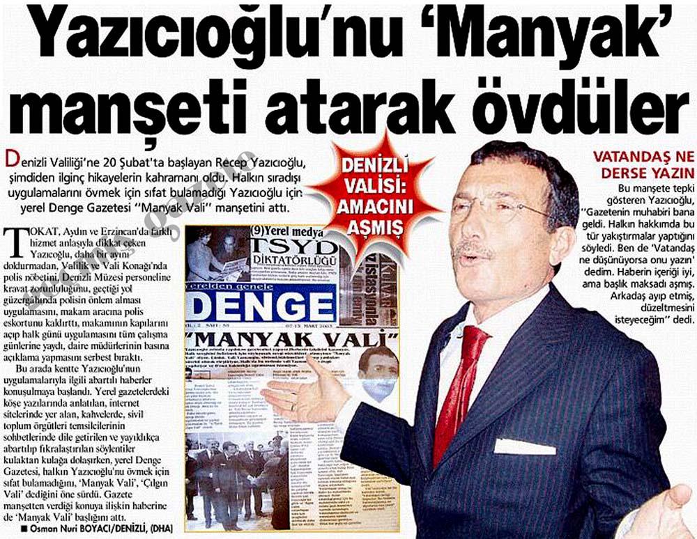 Yazıcıoğlu'nu 'Manyak' manşeti atarak övdüler