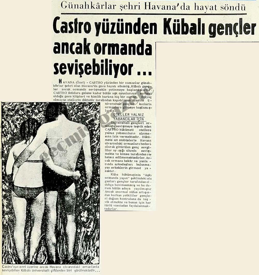 Castro yüzünden Kübalı gençler ancak ormanda sevişebiliyor...