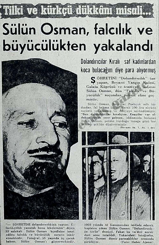 Sülün Osman, falcılık ve büyücülükten yakalandı