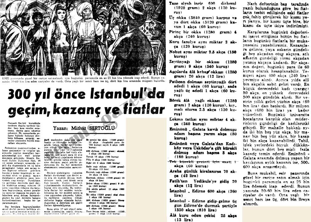 300 yıl önce İstanbul'da geçim, kazanç ve fiatlar