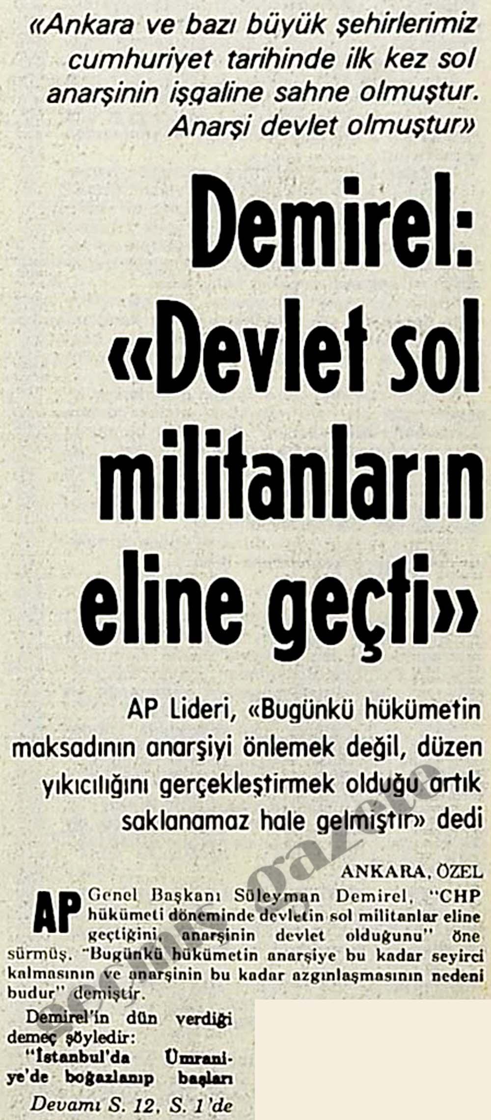 """Demirel: """"Devlet sol militanların eline geçti"""""""
