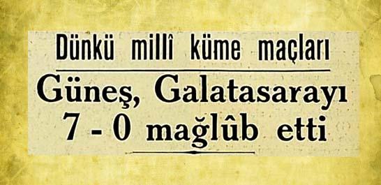 Güneş, Galatasarayı 7-0 mağlub etti