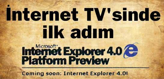 İnternet TV'sinde ilk adım