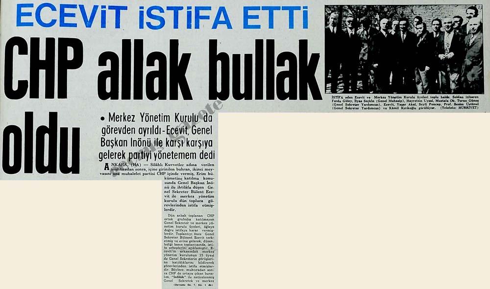 Ecevit istifa etti CHP allak bullak oldu
