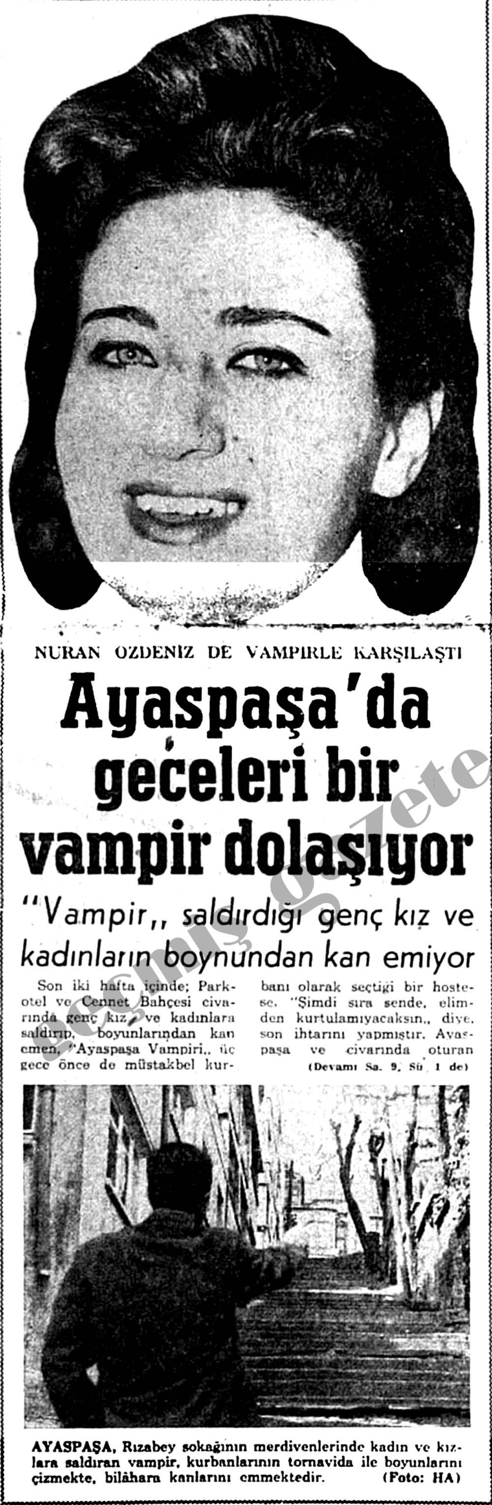 Ayaspaşa'da geceleri bir vampir dolaşıyor