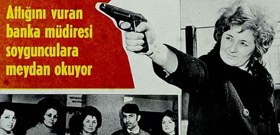 Attığını vuran banka müdiresi soygunculara meydan okuyor