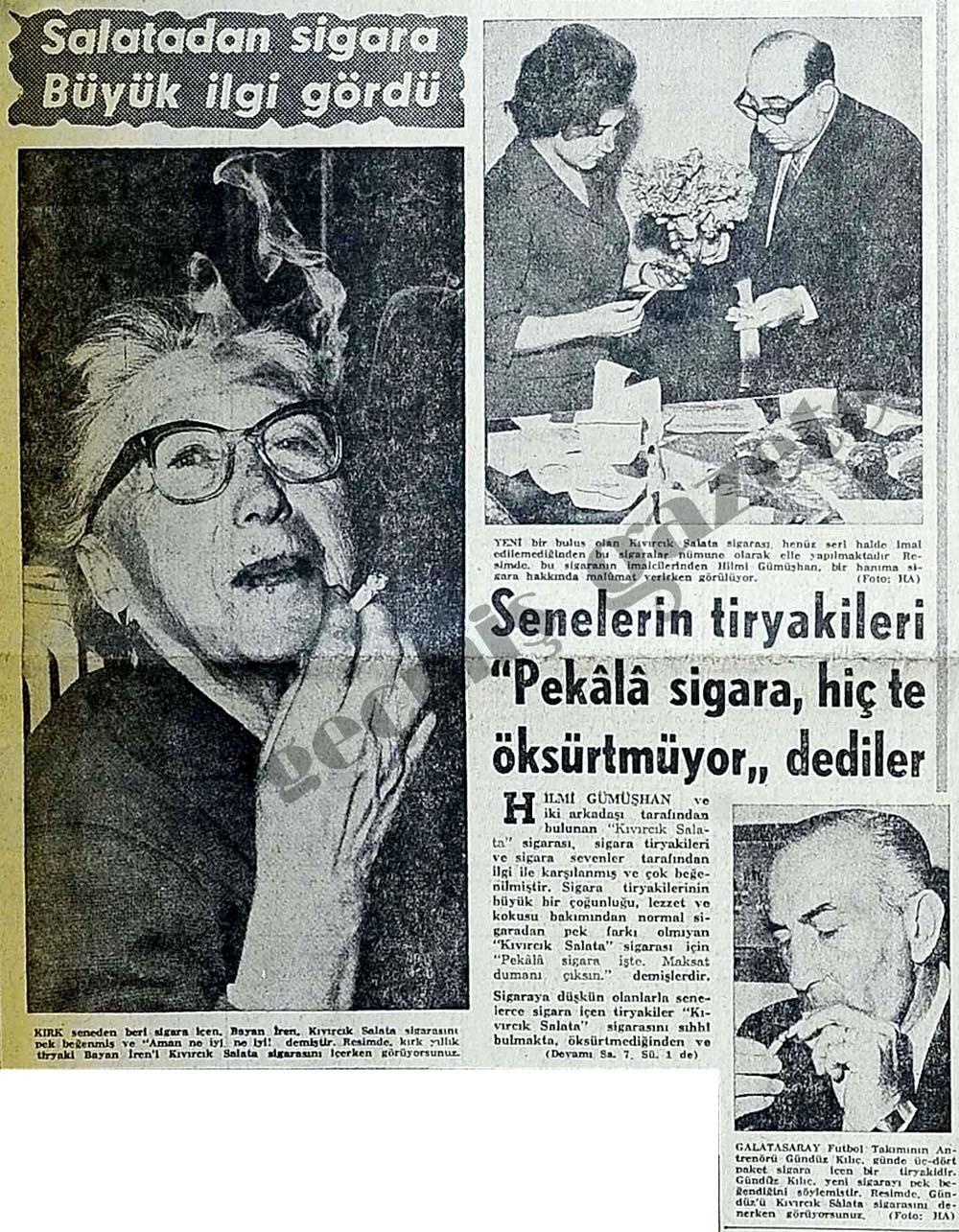 Salatadan sigara Büyük ilgi gördü
