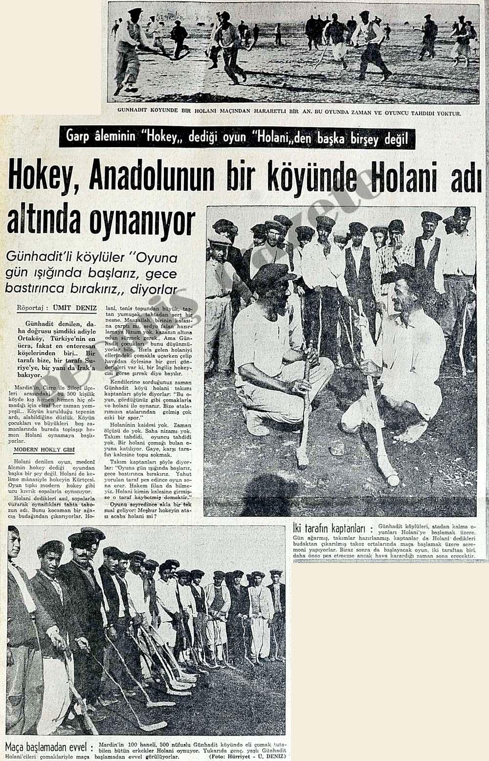Hokey, Anadolunun bir köyünde Holani adı altında oynanıyor