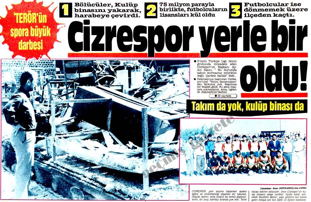 'Terör'ün spora büyük darbesi: Cizrespor yerle bir oldu!